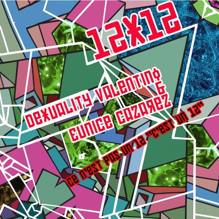 Dexuality Valentino featuring Eunice Cazarez - Not The 12 Inch 12 Inch Remix EP