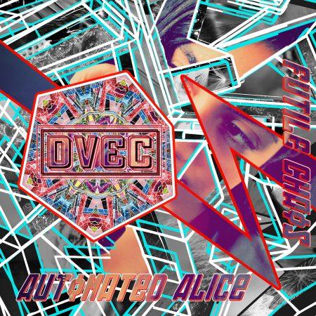 DVEC - Automated Alice (Radio Edit) EP