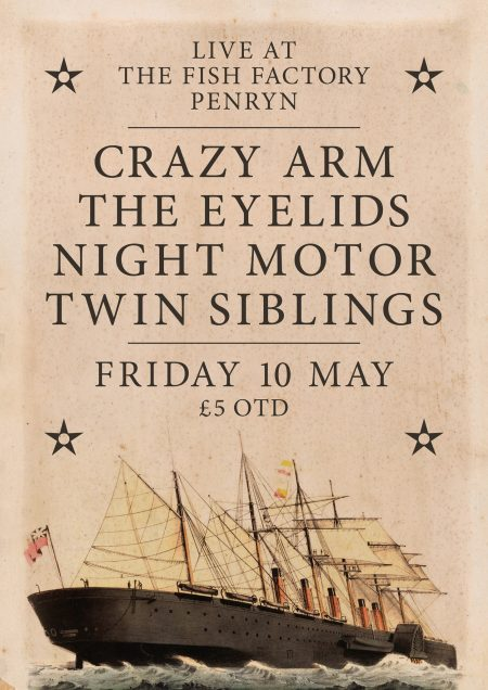 Night Motor and Twin Siblings South West Tour, + special guests The Eyelids and Crazy Arm Fish Factory Penryn