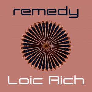 Loic Rich - Remedy